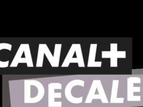 Comment regarder  Canal+ Décalé  en Direct