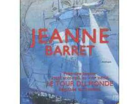 Jeanne Barret, première femme à boucler un tour du monde à la voile